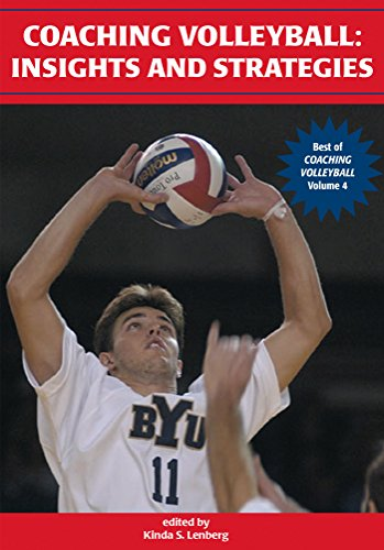 Coaching Volleyball: Insights and Strategies (Best of Coaching Volleyball Book 4) (English Edition) por Kinda S. Lenberg