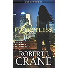 Limitless: Out of the Box #1 by Robert J. Crane (2014-11-01)