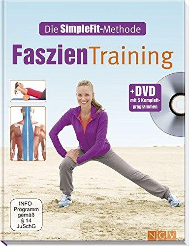 funktionelles faszientraining mit der blackroll Faszien-Training + DVD mit 5 Komplettprogrammen: Die SimpleFit-Methode