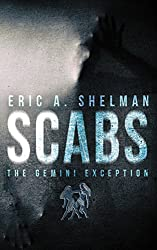 Scabs: The Gemini Exception (English Edition)