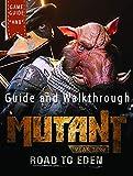 Mutant Year Zero Guide and Walkthrough (English Edition)