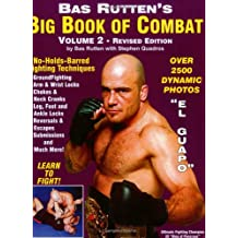 "Bas Rutten's ""Big Book of Combat"": 2"