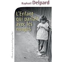 L'Enfant qui parlait avec les nuages (Cal-Lévy-France de toujours et d'aujourd'hui)