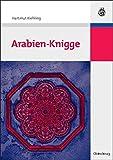 Arabien-Knigge - Hartmut Kiehling