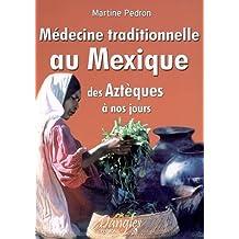 Médecine traditionnelle au Mexique