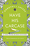 Have His Carcase: Lord Peter Wimsey Book 8 (Lord Peter Wimsey Series)