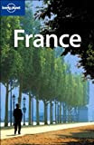 France (LONELY PLANET) - Nicola Williams, Oliver Berry, Steve Fallon