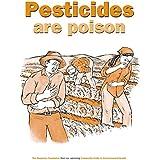 Pesticides are Poison (English Edition)