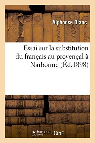 Essai sur la substitution du français au provençal à Narbonne