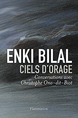 Ciels d'orage. Conversations avec Chirstophe-Ono-dit-Biot