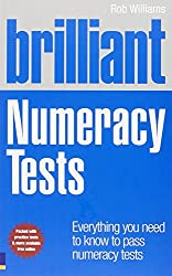 Brilliant Numeracy Tests: Everything you need to know to pass numeracy tests (Brilliant Business)