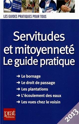 Servitudes et mitoyenneté : Le guide pratique par Sylvie Dibos-Lacroux