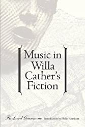 Music in Willa Cather's Fiction by Richard Giannone (2001-04-01)