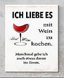 Keramik-Schild - Ich Liebe es mit Wein zu Kochen - Wandbild mit Spruch für Freunde und Familie Perfekt als Geschenk - Druck - Dekoration - Handmade