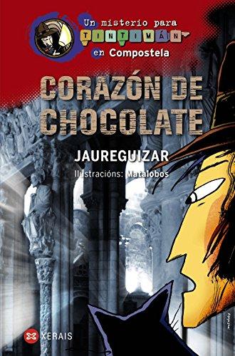 Corazon De Chocolate: Un Misterio Para Tintiman En Compostela par Jaureguizar