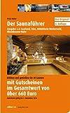 Der Saunaführer: Saarland, Trier, Mittelrhein, Westerwald, Rheinhessen-Nahe - Peter Hufer
