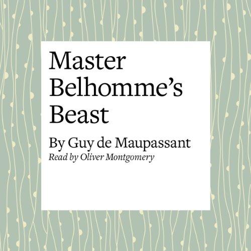 Master Belhomme's Beast  Audiolibri