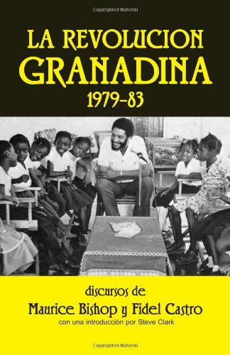 La Revolucion Granadina, 1979-1983