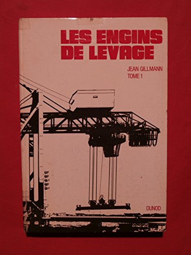 les-engins-de-levage-tome-1