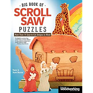 Big Book of Scroll Saw Puzzles: More Than 75 Easy-To-Cut Designs in Wood