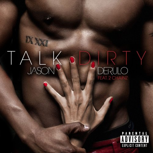 Talk Dirty (feat. 2 Chainz) [Explicit]