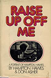 Raise up off me by Hampton Hawes (1974-12-23)