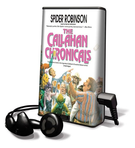 The Callahan Chronicals [With Headphones] (Playaway Adult Fiction)