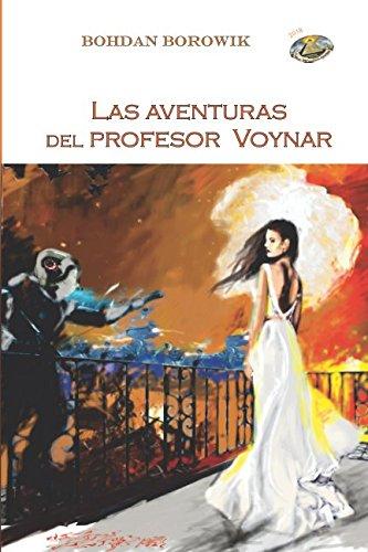 Las aventuras  del profesor  Voynar: Tomo 1 por Bohdan Borowik