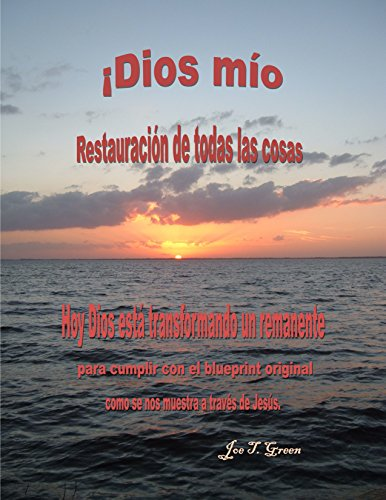 Jesus Restoration of all Things (Lighting the Pathway to God nº 2) por Joe T. Green