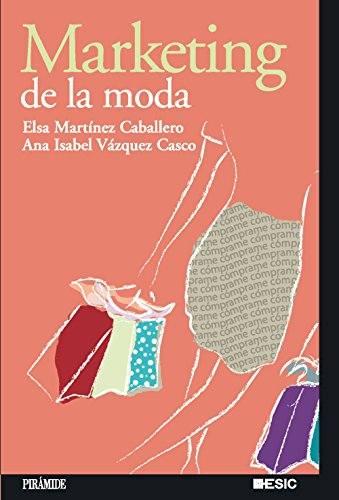 Marketing De La Moda/ Fashion Marketing (Marketing Sectorial / Sectorial Marketing)