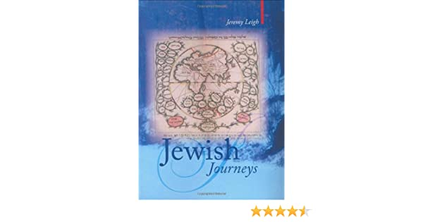 Jewish Journeys (Armchair Traveller): Amazon co uk: Jeremy Leigh