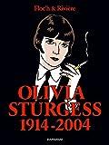 Albany - tome 4 - Olivia Sturgess 1914-2004