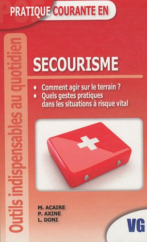 Pratique courante en secourisme
