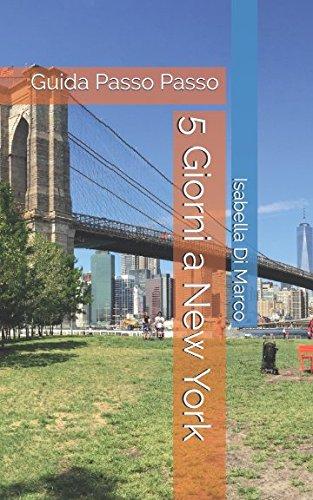 5 Giorni a New York: guida passo passo
