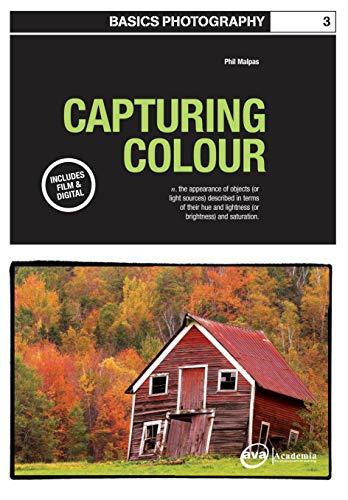 Basics Photography 03: Capturing Colour por Phil Malpas epub