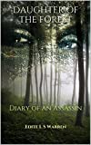 Daughter of the Forest: Diary of an Assassin