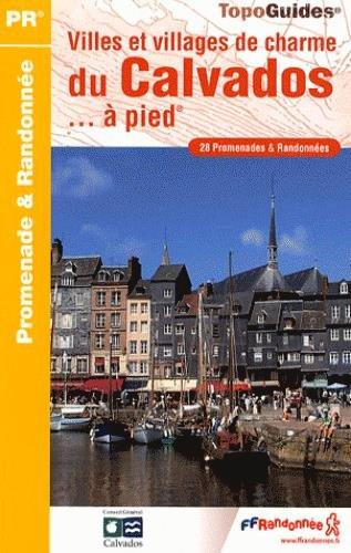 Villes et villages de charme du Calvados, à pied