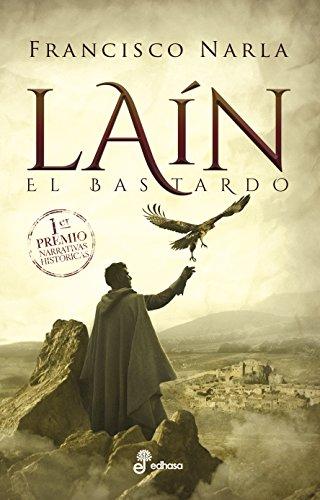 Laín (Narrativas Históricas) por Francisco Narla