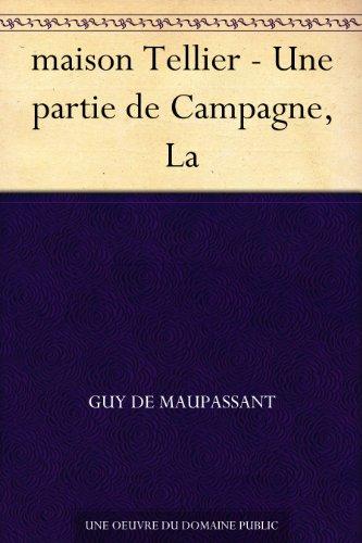 Couverture du livre maison Tellier - Une partie de Campagne, La
