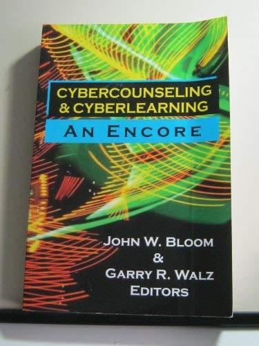 Cybercounseling and Cyberlearning: An Encore - Encore Cap