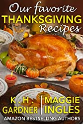 Our Favorite Thanksgiving Recipes (English Edition)