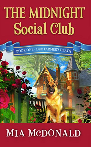 The Midnight Social Club: Book One - Dub Farmer's Death (English Edition)