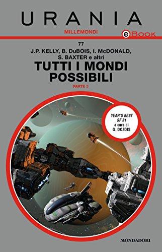 tutti-i-mondi-possibili-parte-3-urania-italian-edition