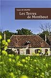 vignette de 'Les terres de Montbout (Louis Le Calvez)'