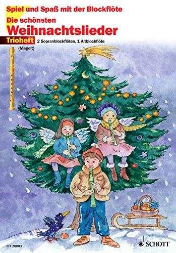 Die Schönsten Weihnachtslieder.Die Schönsten Weihnachtslieder 3 Blockflöten Ssa Spiel Und Spaß Mit Der Blockflöte