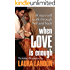 When Love is Enough (Brotherhood Series Book 1) (English Edition)