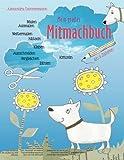 Mein großes Mitmachbuch: Hunde. Zum Malen