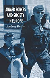 Armed Forces and Society in Europe (Palgrave Texts in International Relations)