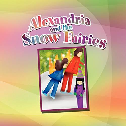 Alexandria and the Snow Fairies