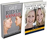 Look younger: 2 in 1 book set: Get Rid of Wrinkles. Take 10 Years off Your Face in 8 Mins a Day (Anti Aging Secrets, Beauty Secrets, how not to look old, Face Yoga, beauty skin, get rid of wrinkles)
